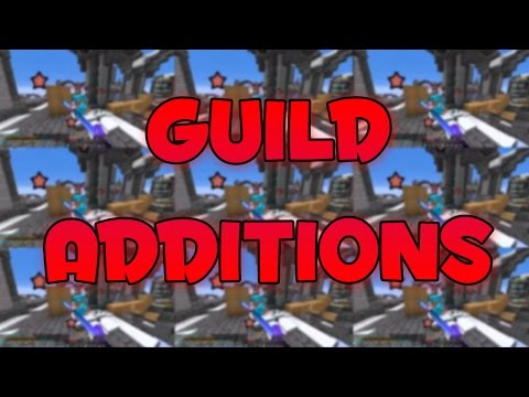 NEW GUILD ADDITIONS!