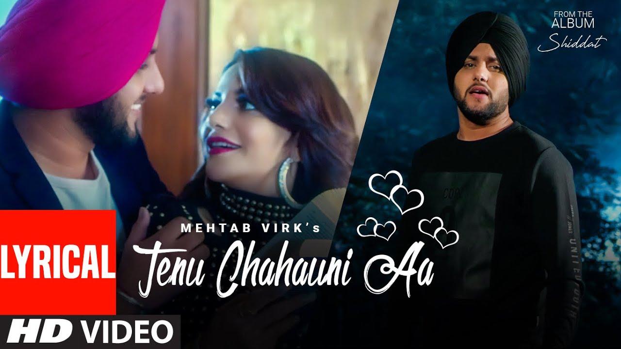 Tenu Chahauni Aa Mehtab Virk (Lyrical Song) Shiddat   Nirmaan   Goldboy   Latest Punjabi Songs