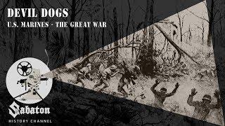 Devil Dogs – U.S. Marines – Sabaton History 023 [Official]