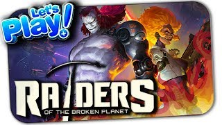 RAIDERS OF THE BROKEN PLANET ▶ ОБЗОР ГЕРОЕВ