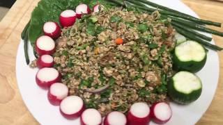 Homemade Lao food larb gai/Naly's kitchen.
