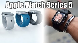 2019 Apple Watch Series 5 - What To Expect, Features Review & Upgrades