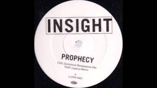 Insight ‎- Prophecy (Lazarus Remix)