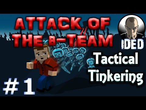 Let's Play Attack of the B-Team Minecraft Modpack - EP1 - Tactical Tinkering