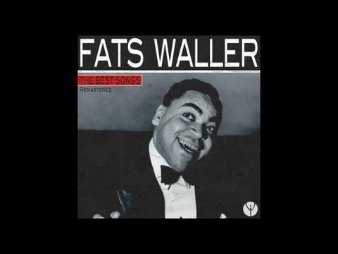 Fats Waller  - Your Feet's Too Big