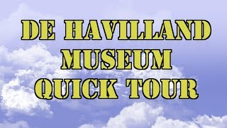 de Havilland Aircraft Museum - Three Minute Tour