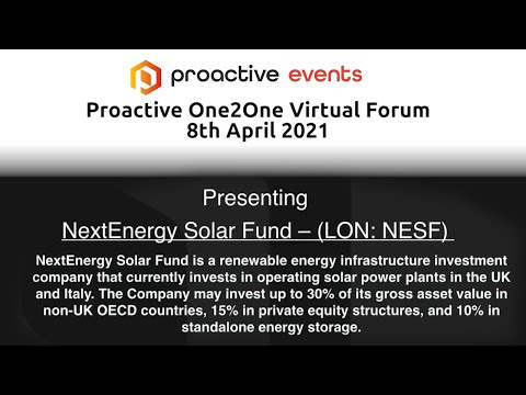 NextEnergy Solar Fund (LON:NESF) Presenting at the Proactive One2One Virtual Forum