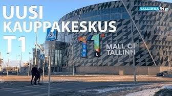 Uusi kauppakeskus T1 – The Mall of Tallinn