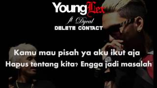Young Lex ft Dycal   Delete Contact  Officialy Video Lyric