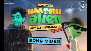Mr bean tamil songs version | Naa Oru Alien 👽 | Net ah Thorandha negativity Song l tamil