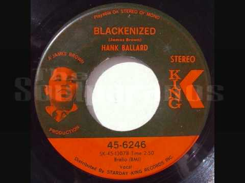 Hank Ballard - Blackenized .wmv