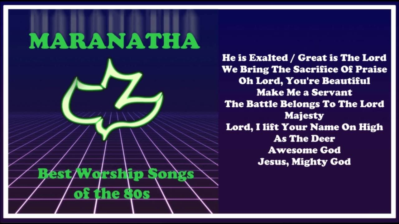 A list of praise and worship songs