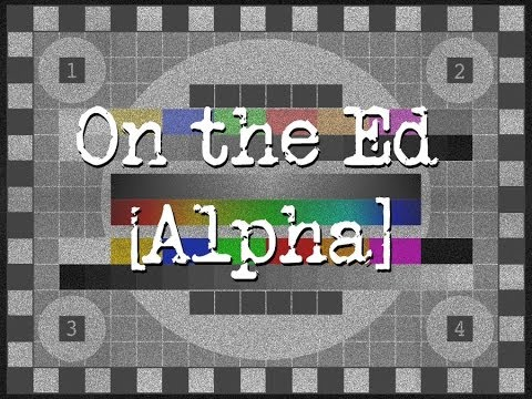 On the Ed - Alpha - Episode 003 - 2U IPO, another Edtech Funding Week and Free Mobile Education