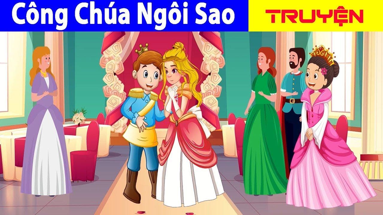 Công Chúa Ngôi Sao | Chuyen Co Tich | Truyện Cổ Tích Việt Nam