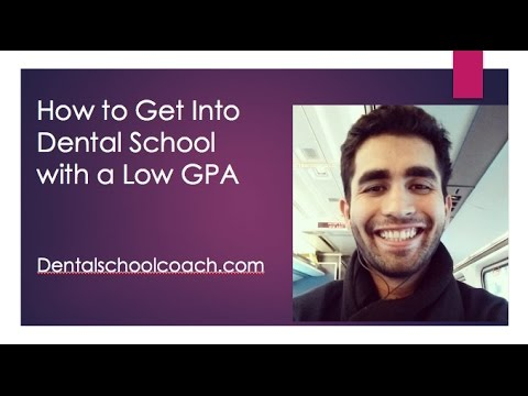 How to get into dental school with a low GPA - YouTube