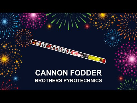 Cannon Fodder - Brothers Pyrotechnics (Fireworks, Cambridge)
