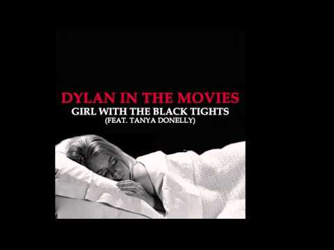 Girl With the Black Tights by Dylan In The Movies featuring Tanya Donelly