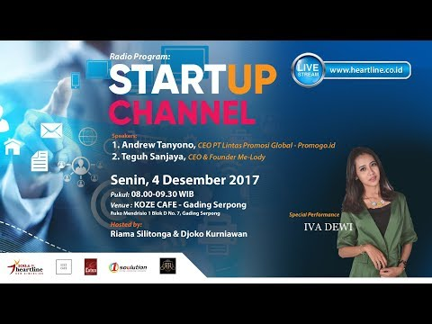 IVA DEWI on START UP CHANNEL 4 Desember 2017 [Part 1 of 3]