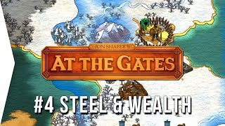Jon Shafer's At The Gates ► #4 Steel & Wealth - 4X Strategy Gameplay - [Gamer Encounters]