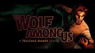 the wolf among us   what big uh claws you have   episode 1