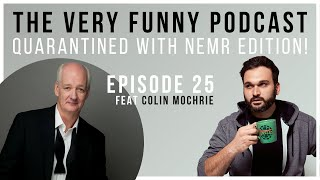 The Very Funny Podcast: Special guest COLIN MOCHRIE!