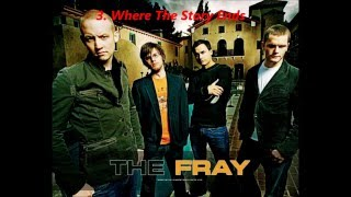 Top Songs By The Fray