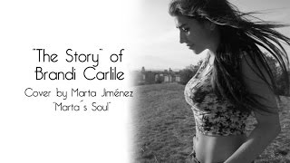 """The Story"" of Brandi Carlile, cover by Marta Jiménez (Marta´s Soul)"