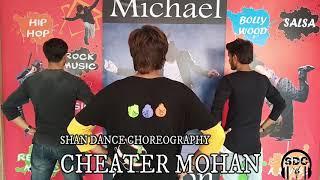 Cheater Mohan | Ft. IKKA | kanika kapoor | Shan Dance choreography | Shan Dance Academy