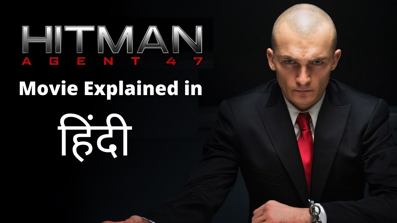 Download Hitman (2015) Movie Explained in Hindi