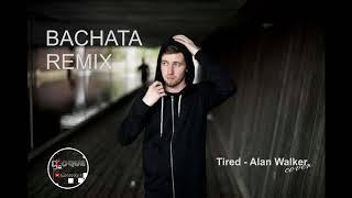 Alan Walker - Tired (Cover Bachata Remix) DJ Coque