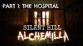 Silent Hill: Alchemilla [Part 1] The Hospital - Full Walkthrough/Guide no commentary
