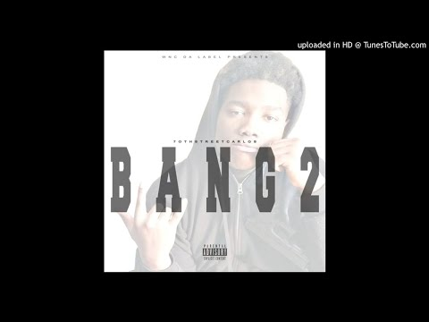 70thStreetCarlos - Bang 2 (Intro)