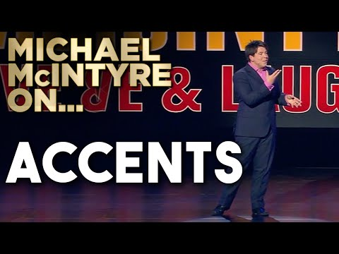 Compilation Of Michael's Best Jokes About Accents | Michael McIntyre