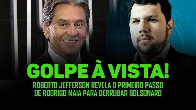 Roberto Jefferson revela detalhes da trama do golpe iminente de ...