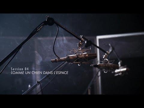 Luc De Larochellière - Comme un chien dans l'espace (Sessions Live 04)