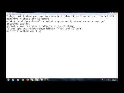 Recovering hidden files from virus infected pendrive