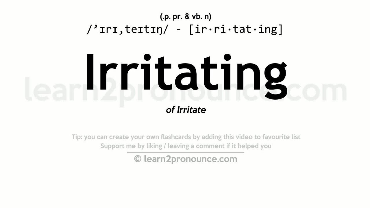 Irritating pronunciation and definition - YouTube