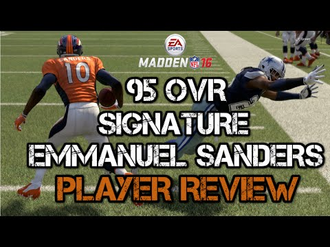 95 OVR Signature Emmanuel Sanders | Player Review | Madden 16 Ultimate Team Gameplay | MUT 16