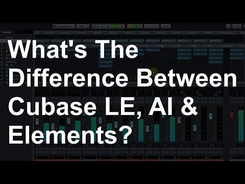 Cubase LE, AI and Elements Differences