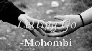 "Letting Go - Mohombi (""Good-Bye Youtube"")"