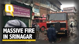 The Quint: Massive Fire Lays Waste to Several Shops, Two Banks in Srinagar