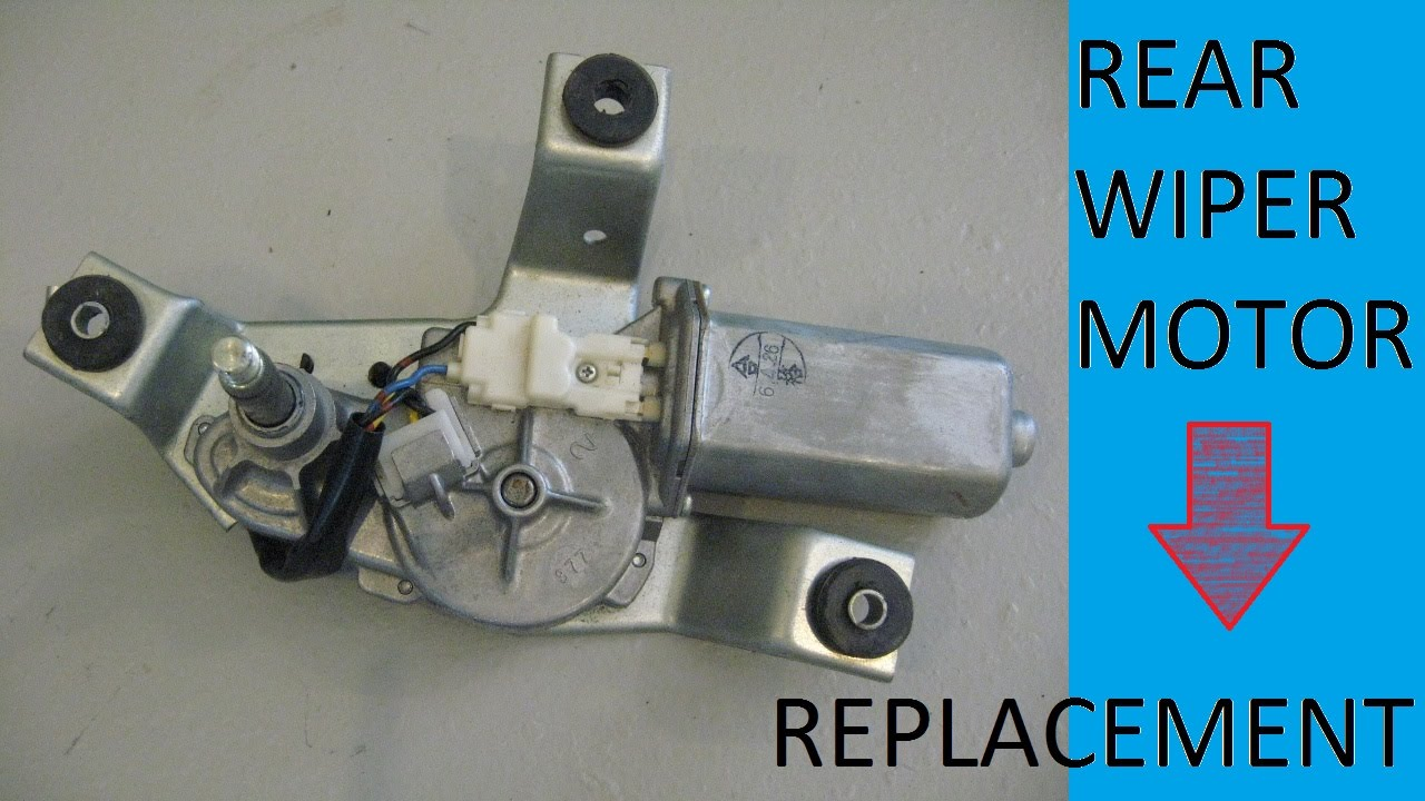 REAR WIPER MOTOR REPLACEMENT  YouTube