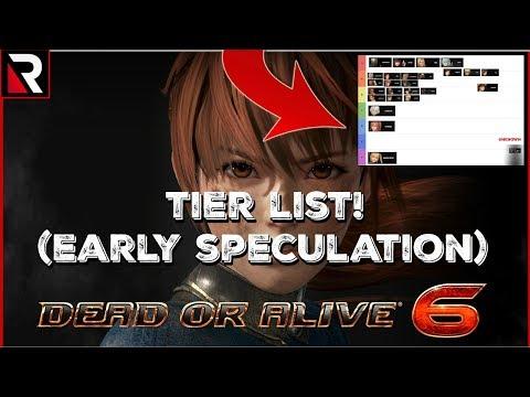 Dead Or Alive 6 Tier List! Ft. SoSickNashfan (See Description)