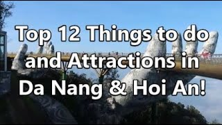 12 Things to do and Attractions in Da Nang & Hoi An!   2bearbear.com