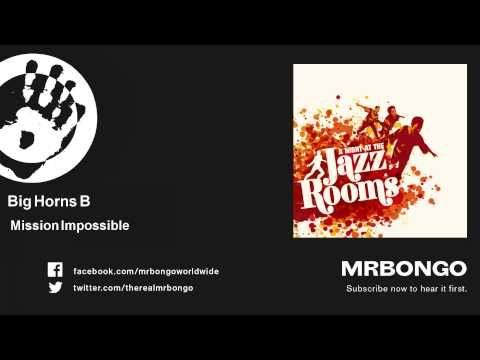 Big Horns B - Mission Impossible mp3