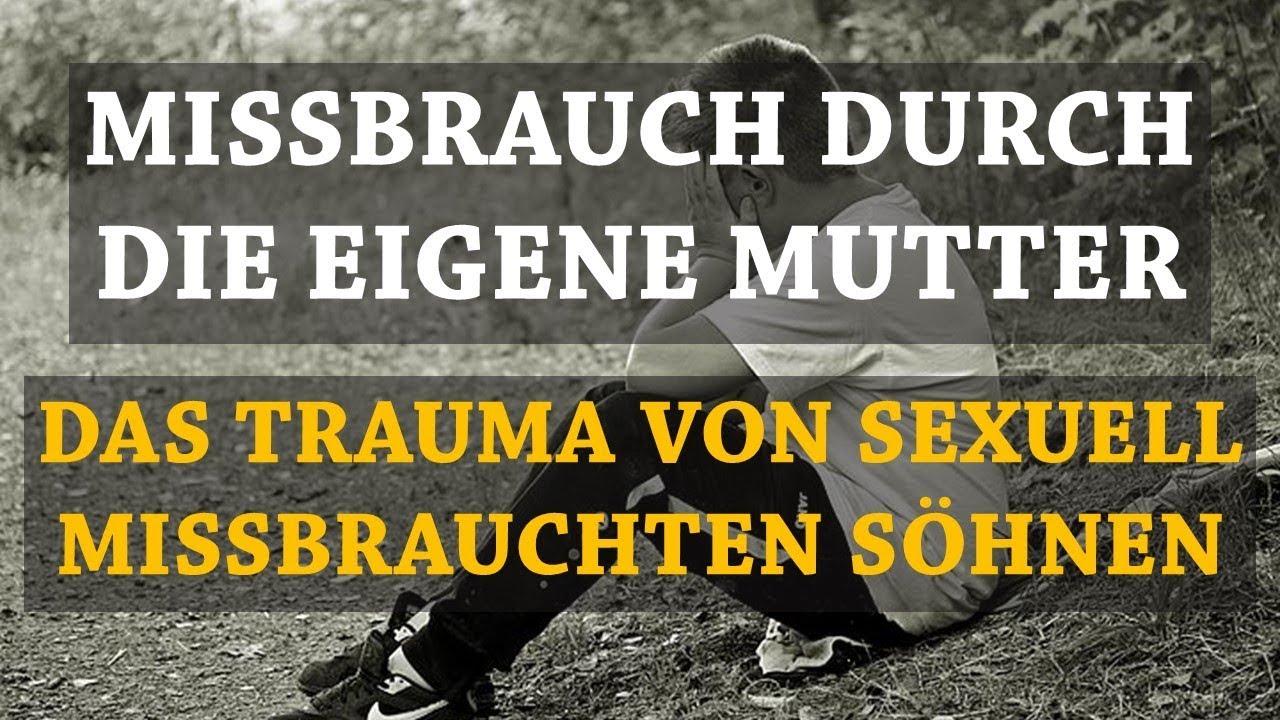 Sexueller Missbrauch durch Frauen Männlicher Sexueller Missbrauch