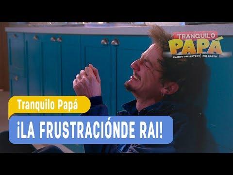 Tranquilo Papá   ¡La frustración de Rai!   Mejores Momentos   Capítulo 168