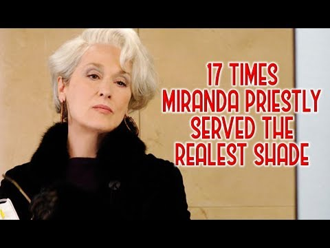 17 Times Miranda Priestly Served The Realest Shade