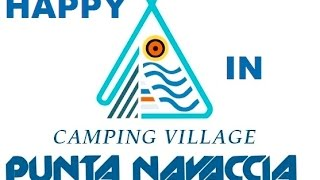CAMPING VILLAGE PUNTA NAVACCIA IS....HAPPY... inspired by PHARRELL WILLIAMS