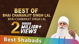 Download Best of Bhai Chamanjit Singh Lal | Best Shabads | Gurbani | Kirtan | Shabad | Non Stop Kirtan MP3 song and Music Video